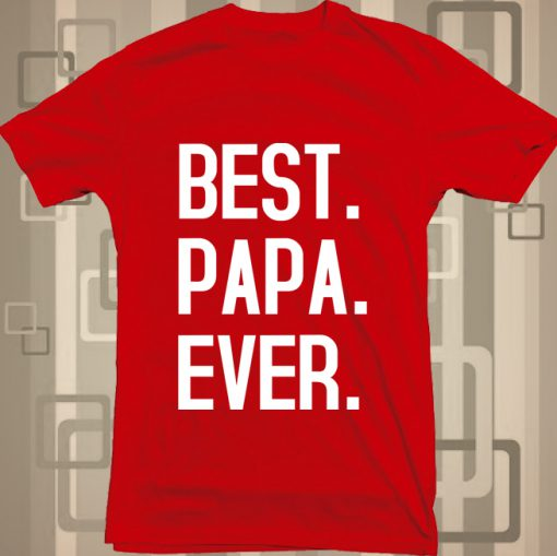 best dad forever best papa forever