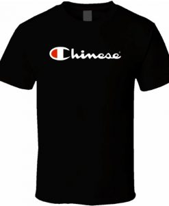 Chinese Champion Parody T-Shirt