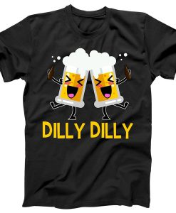 Beer Cheers Dilly Dilly T-shirt