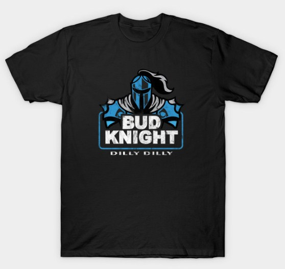 Bud Knight Dilly Dilly