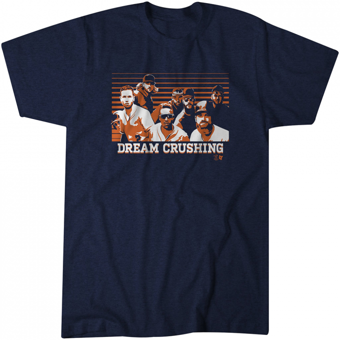 Dream Crushing T-Shirt