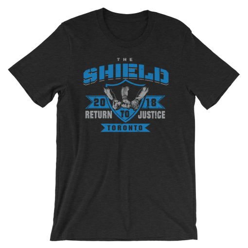 The Shield Return to Justice Toronto T-shirt