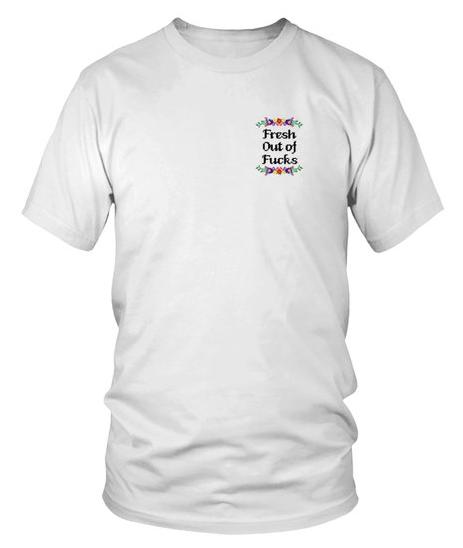 Lana Del Rey Fresh Out Of Fucks T-shirt