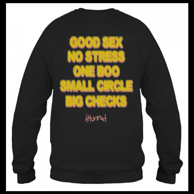 Good Sex No Strees One Boo No Ex Small Circle Big Checks Stay Dangerous Sweatshirt
